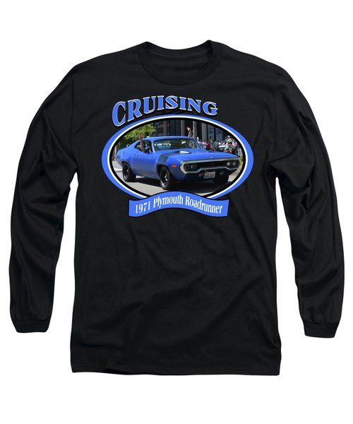1971 Plymouth Roadrunner Hedman Long Sleeve T-Shirt by Mobile Event Photo Car Show Photography