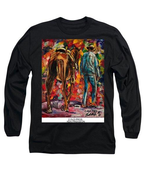 2 Old Pros Long Sleeve T-Shirt by Ken Pridgeon