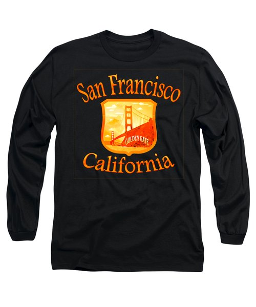 San Francisco California Golden Gate Design Long Sleeve T-Shirt