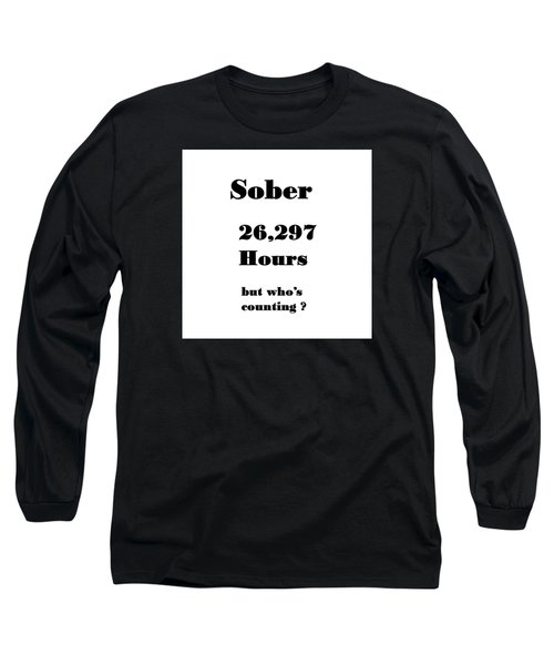 3 Years Sober Long Sleeve T-Shirt