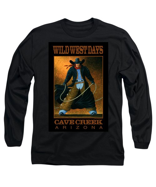 Wild West Days Poster/print  Long Sleeve T-Shirt by Lance Headlee