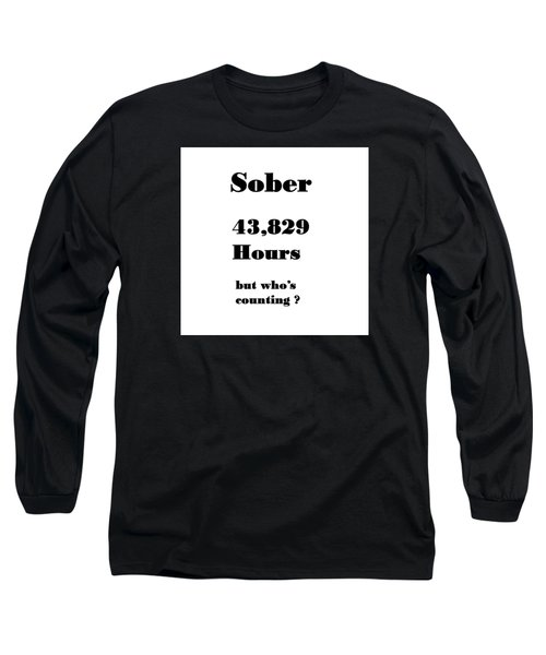5 Years Sober Long Sleeve T-Shirt