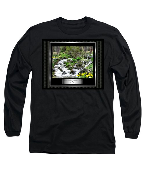 Long Sleeve T-Shirt featuring the photograph A Splendid Day On Logging Creek by Susan Kinney