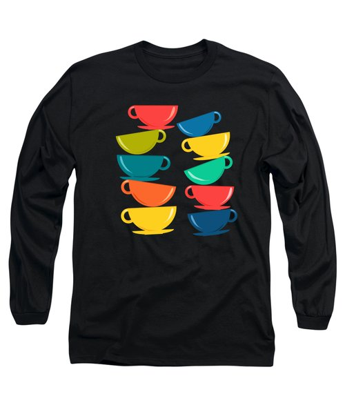 A Teetering Tower Of Colorful Tea Cups Long Sleeve T-Shirt