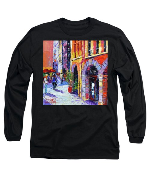 A Walk In The Lyon Old Town Long Sleeve T-Shirt