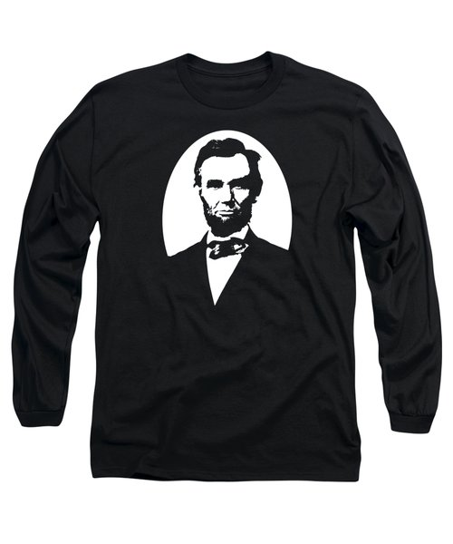 Abraham Lincoln - Black And White Long Sleeve T-Shirt by War Is Hell Store