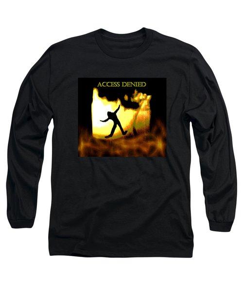 Access Denied Apparel Long Sleeve T-Shirt by Aliceann Carlton