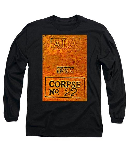 Alabama Civil War 1863 Corpse No 22 Toe Tag Long Sleeve T-Shirt