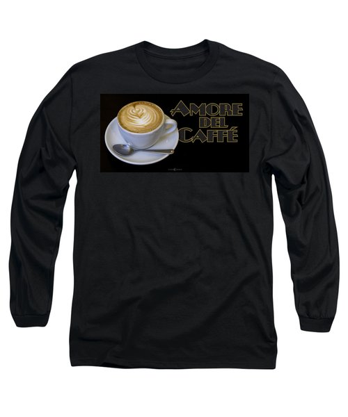Amore Del Caffe Poster Long Sleeve T-Shirt