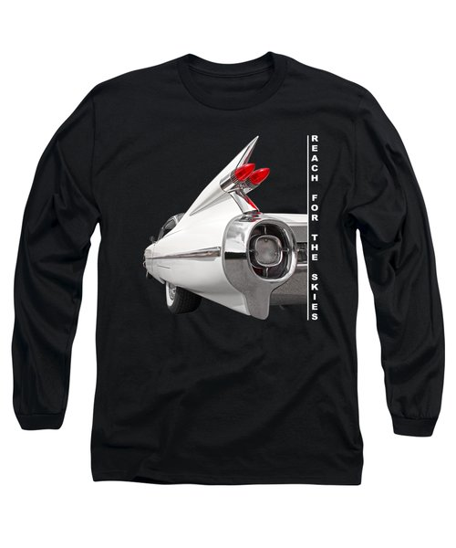 Reach For The Skies - 1959 Cadillac Tail Fins Black And White Long Sleeve T-Shirt by Gill Billington