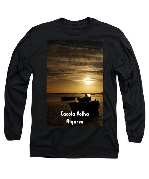 Fishing Boats In Cacela Velha Long Sleeve T-Shirt