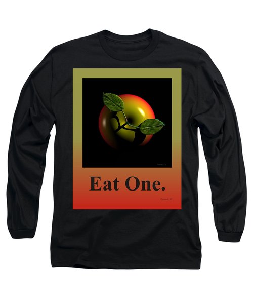 Eat One  Long Sleeve T-Shirt