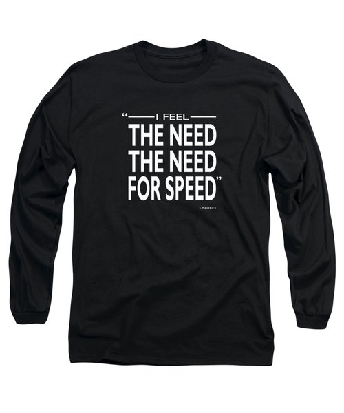 The Need For Speed Long Sleeve T-Shirt by Mark Rogan