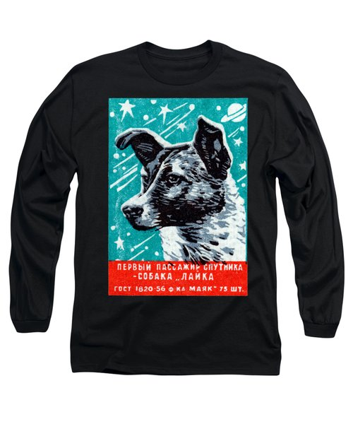 1957 Laika The Space Dog Long Sleeve T-Shirt