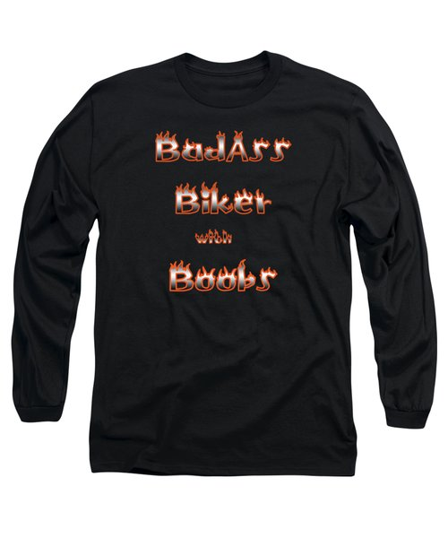 Badass Biker Boobs Long Sleeve T-Shirt