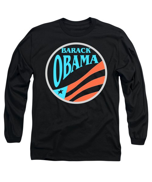 Barack Obama - Tshirt Design Long Sleeve T-Shirt by Art America Online Gallery