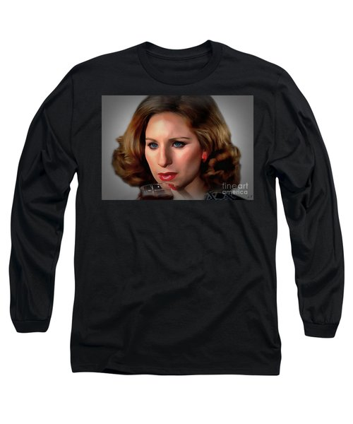 Barbara Streisand Long Sleeve T-Shirt by Sergey Lukashin