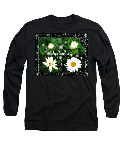 Long Sleeve T-Shirt featuring the photograph Beginnings  by Cathy  Beharriell