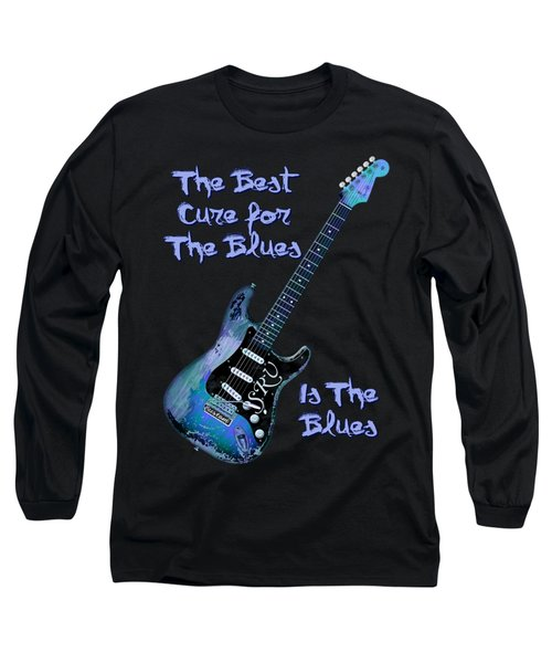 Blues Is The Cure Long Sleeve T-Shirt