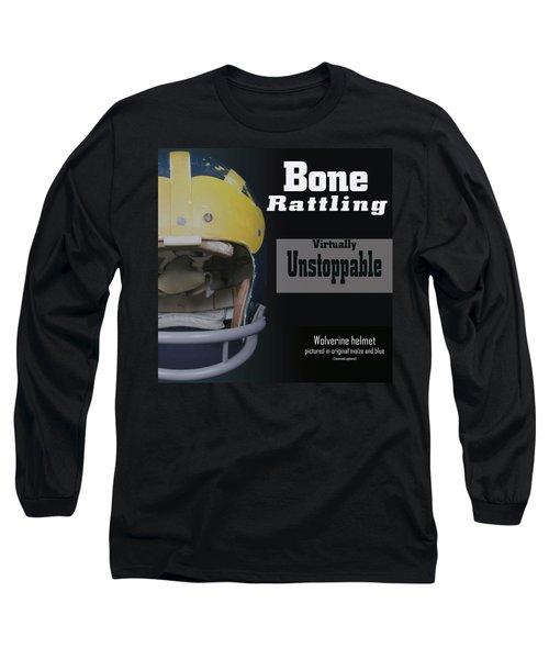 Bone Rattling Virtually Unstoppable Long Sleeve T-Shirt