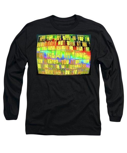 Breakthrough Long Sleeve T-Shirt by Kathy Bassett