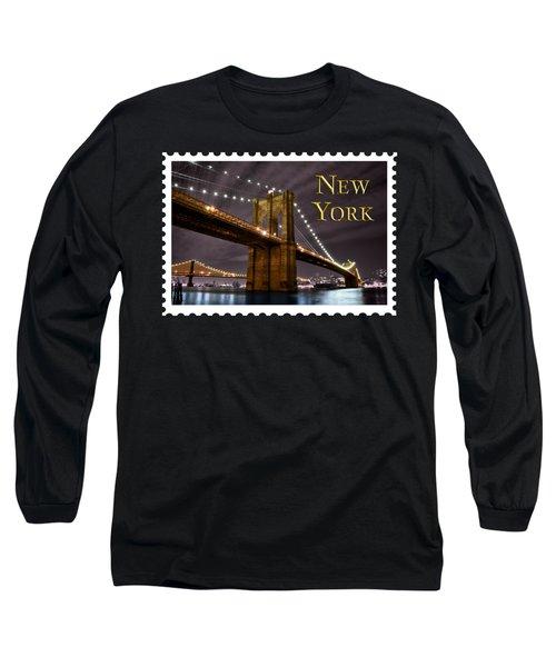 Brooklyn Bridge At Night New York City Text Long Sleeve T-Shirt
