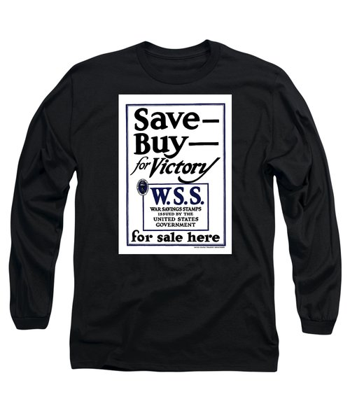 Buy For Victory Long Sleeve T-Shirt