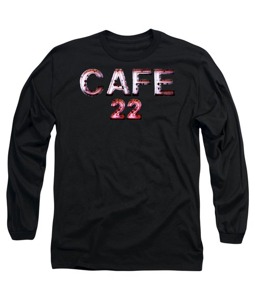Cafe 22 Long Sleeve T-Shirt