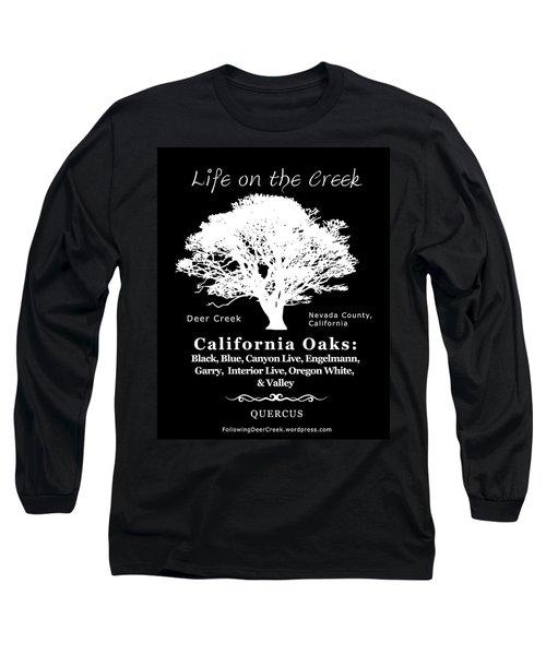 California Oak Trees - White Text Long Sleeve T-Shirt