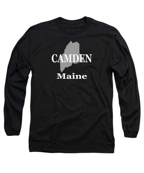 Long Sleeve T-Shirt featuring the photograph Camden Maine State City And Town Pride  by Keith Webber Jr
