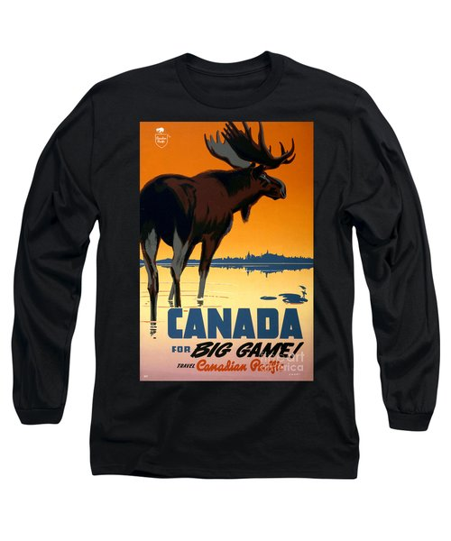 Canada Big Game Vintage Travel Poster Restored Long Sleeve T-Shirt