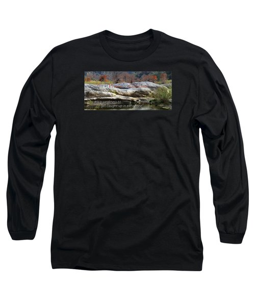 Centered In Humility Long Sleeve T-Shirt by David Norman