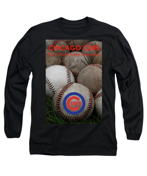 Chicago Cubs World Series Poster Long Sleeve T-Shirt by David Patterson