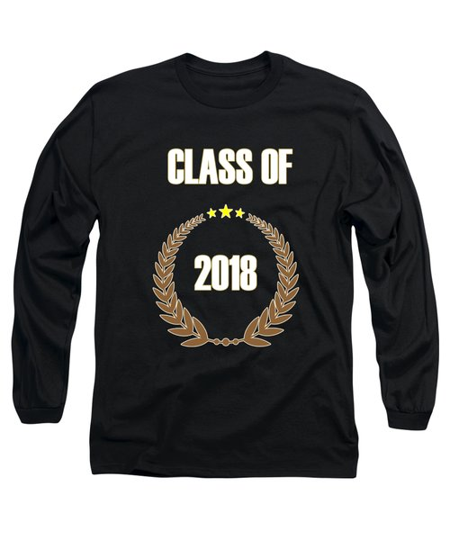 Class Of 2018 Long Sleeve T-Shirt
