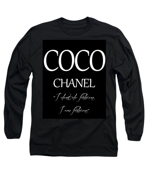 Coco Chanel Quote Long Sleeve T-Shirt by Dan Sproul