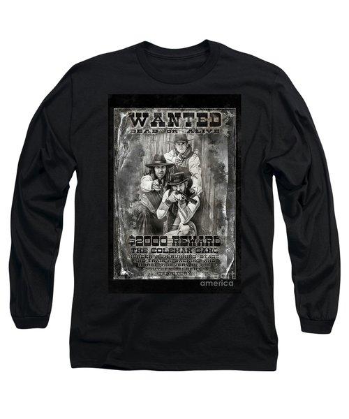 Coleman Gang Wanted Poster Long Sleeve T-Shirt