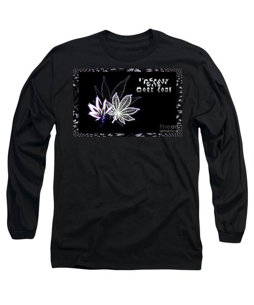 Crazy About Mary Jane Long Sleeve T-Shirt by Jacqueline Lloyd