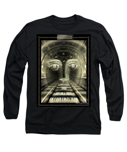 Crazy Train Long Sleeve T-Shirt