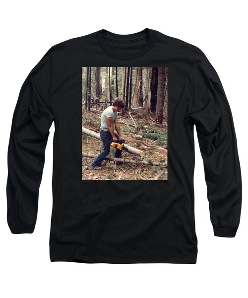 Cutting Wood In Blue Canyon Long Sleeve T-Shirt
