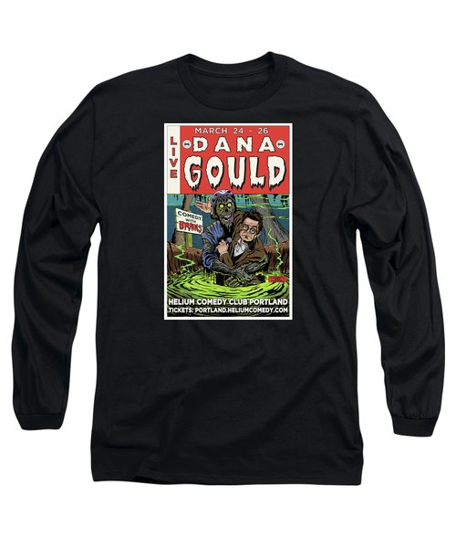 Dana Gould At The Helium Comedy Club Long Sleeve T-Shirt