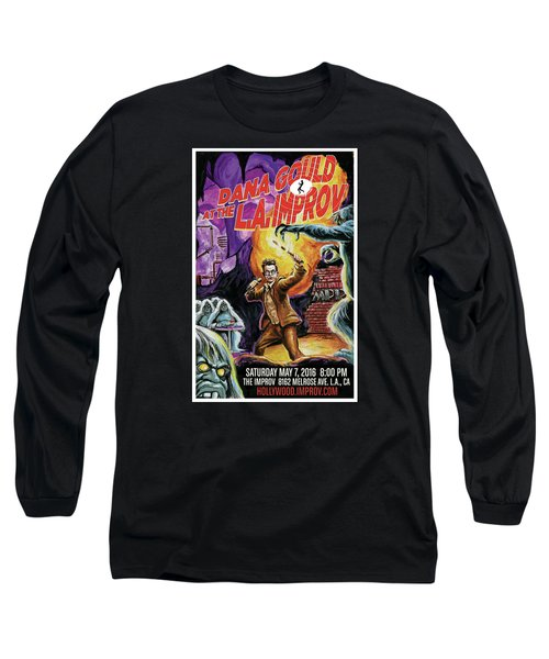 Dana Gould At The L.a. Improv Long Sleeve T-Shirt