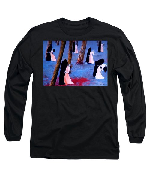 Death And The Maidens Long Sleeve T-Shirt