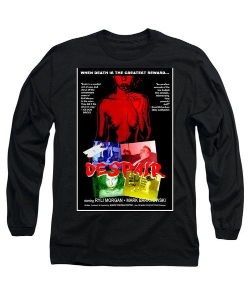 Despair Poster Long Sleeve T-Shirt