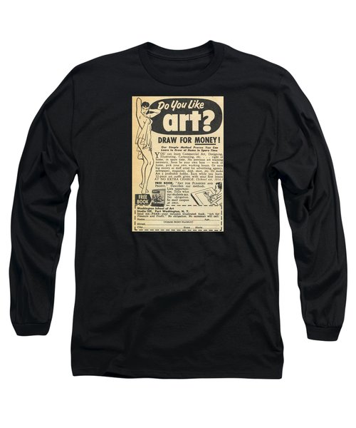 Draw For Money Long Sleeve T-Shirt