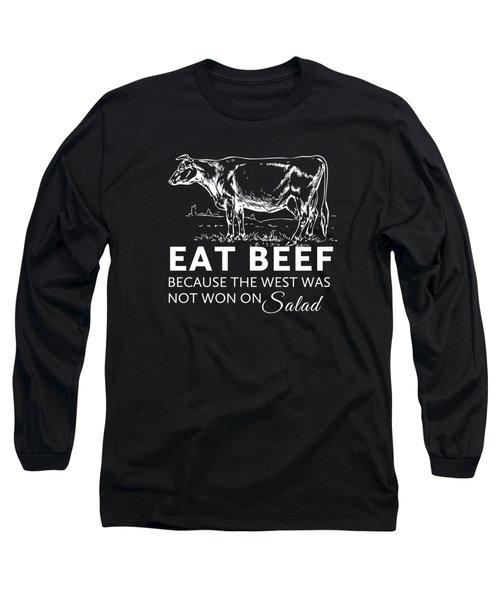 Eat Beef Long Sleeve T-Shirt by Nancy Ingersoll