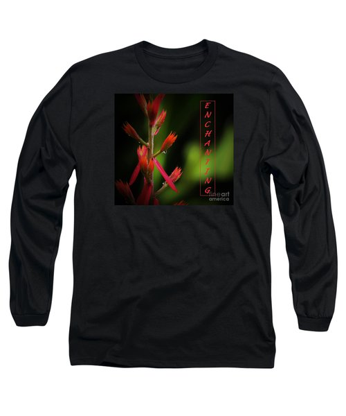 Long Sleeve T-Shirt featuring the photograph Enchanting by Pamela Blizzard