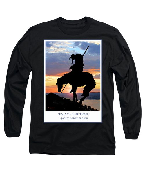 End Of The Trail Sculpture In A Sunset Long Sleeve T-Shirt
