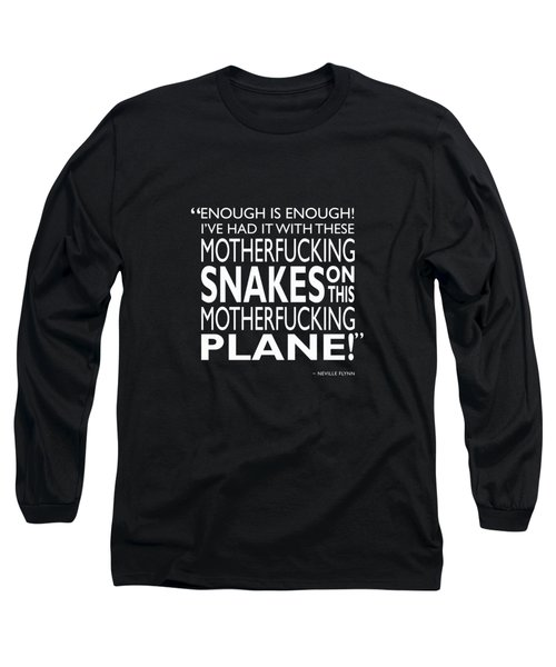 Enough Is Enough Long Sleeve T-Shirt by Mark Rogan