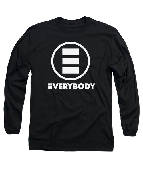 Everybody Long Sleeve T-Shirt