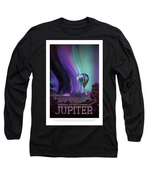 Experience The Mighty Auroras Of Jupiter - Vintage Nasa Poster Long Sleeve T-Shirt